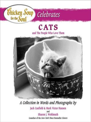 cover image of Chicken Soup for the Soul Celebrates Cats and the People Who Love Them