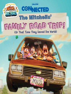 cover image of The Mitchells' Family Road Trip!