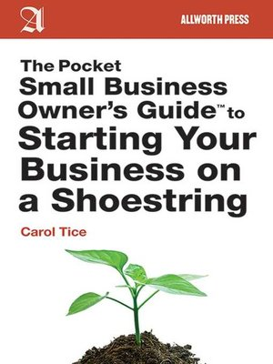 cover image of The Pocket Small Business Owner's Guide to Starting Your Business on a Shoestring