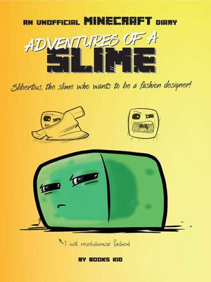 cover image of Adventures of a Slime