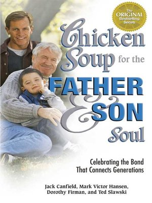 cover image of Chicken Soup for the Father and Son Soul