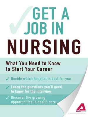 cover image of Get a Job . . . in Nursing
