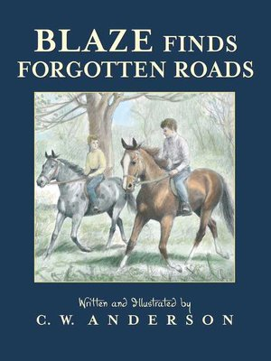 cover image of Blaze Finds Forgotten Roads