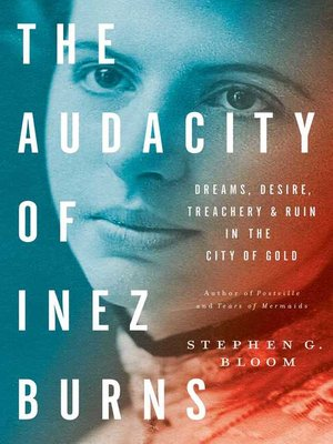 cover image of The Audacity of Inez Burns