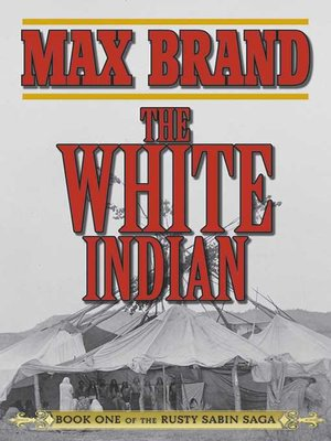 cover image of The White Indian
