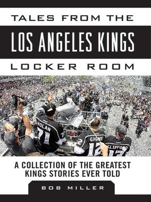 cover image of Tales from the Los Angeles Kings Locker Room