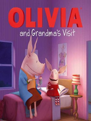 cover image of Olivia and Grandma's Visit