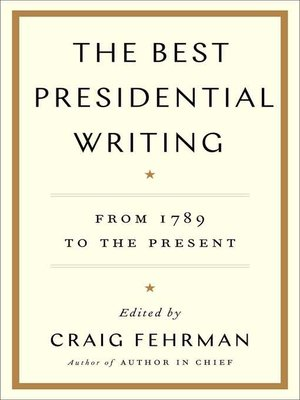 cover image of The Best Presidential Writing