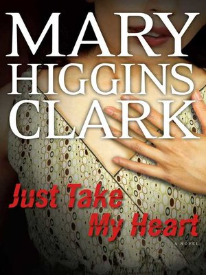 cover image of Just Take My Heart