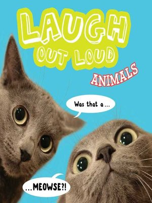 cover image of Laugh Out Loud Animals