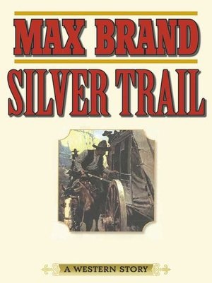 cover image of Silver Trail