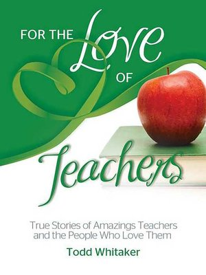 cover image of For the Love of Teachers