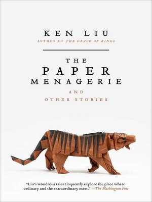 cover image of The Paper Menagerie and Other Stories