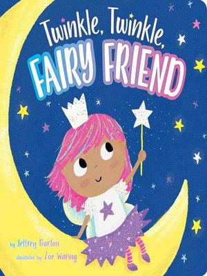 cover image of Twinkle, Twinkle, Fairy Friend