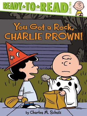 cover image of You Got a Rock, Charlie Brown!
