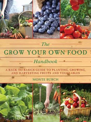 cover image of The Grow Your Own Food Handbook
