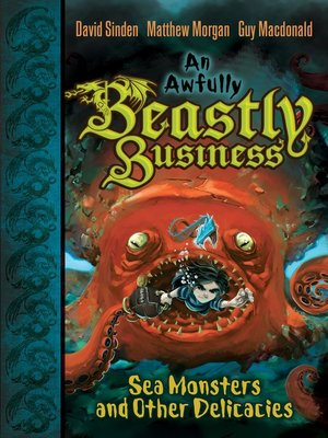 cover image of Sea Monsters and Other Delicacies
