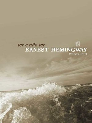cover image of Ter e Nao Ter [To Have and Have Not]