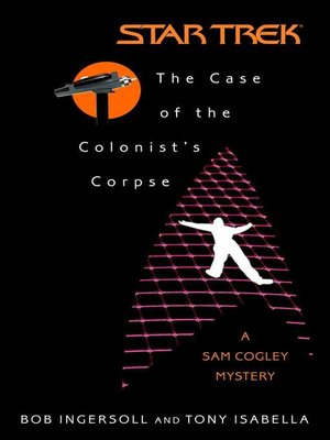 cover image of The Case of the Colonist's Corpse