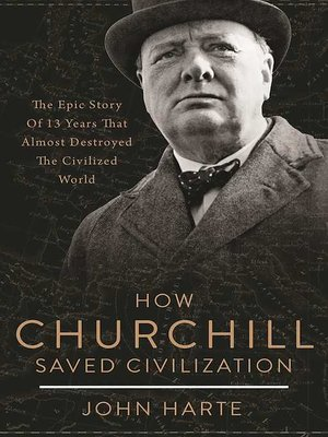 cover image of How Churchill Saved Civilization