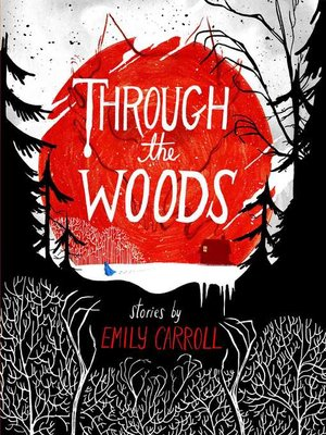 cover image of Through the Woods