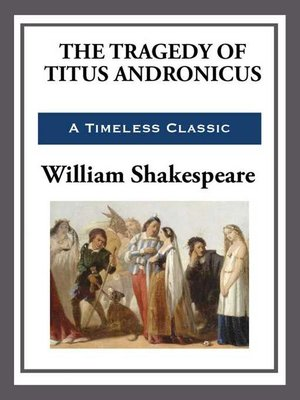 cover image of The Tragedy of Titus Andronicus