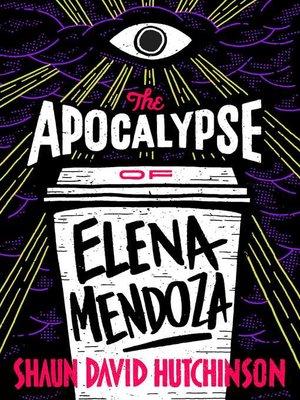 cover image of The Apocalypse of Elena Mendoza