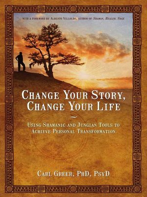 cover image of Change Your Story, Change Your Life