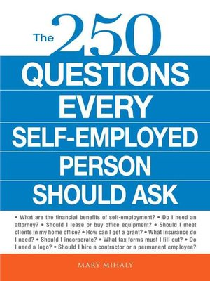 cover image of The 250 Questions Every Self-Employed Person Should Ask