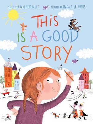 cover image of This Is a Good Story