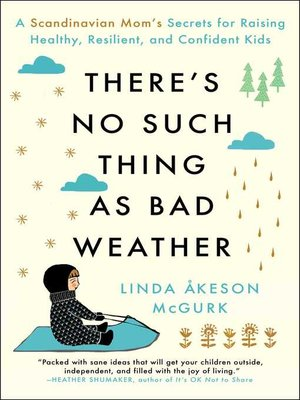 cover image of There's No Such Thing as Bad Weather