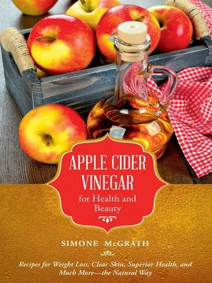 cover image of Apple Cider Vinegar for Health and Beauty