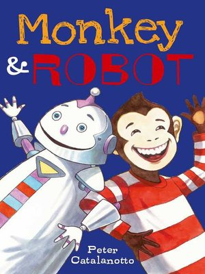 cover image of Monkey & Robot