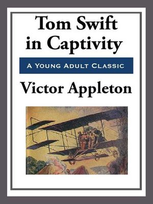 cover image of Tom Swift in Captivity