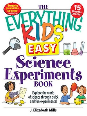cover image of The Everything Kids' Easy Science Experiments Book