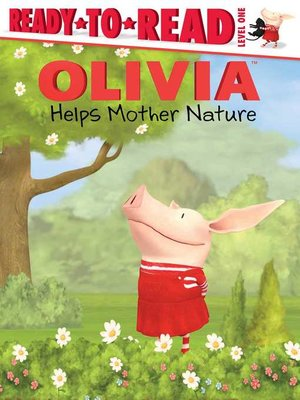 cover image of Olivia Helps Mother Nature