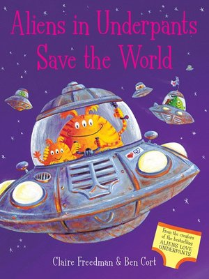 cover image of Aliens in Underpants Save the World
