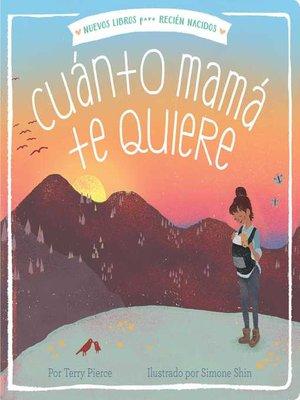 cover image of Cuánto mamá te quiere (Mama Loves You So)