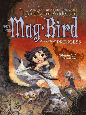 cover image of May Bird, Warrior Princess