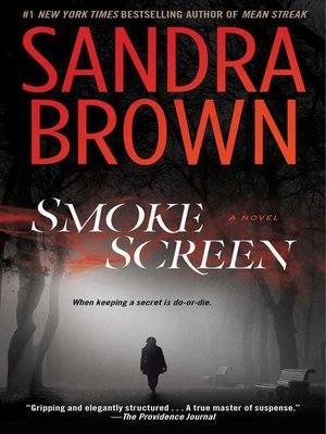 Title details for Smoke Screen by Sandra Brown - Wait list