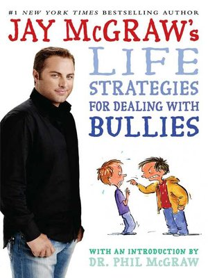 cover image of Jay McGraw's Life Strategies for Dealing with Bullies