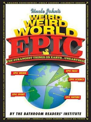 cover image of Uncle John's Weird Weird World