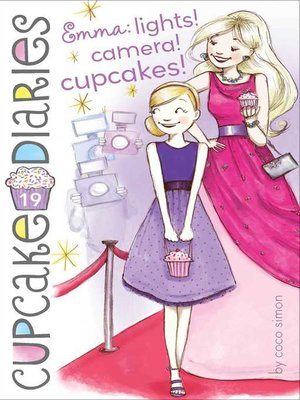 cover image of Emma: Lights! Camera! Cupcakes!