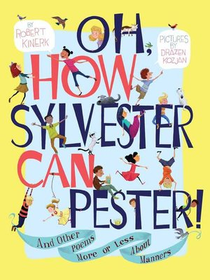 cover image of Oh, How Sylvester Can Pester!