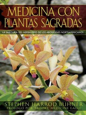 cover image of Medicina con plantas sagradas