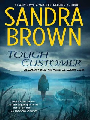 Sandra brown overdrive rakuten overdrive ebooks audiobooks and tough customer sandra brown author fandeluxe Images