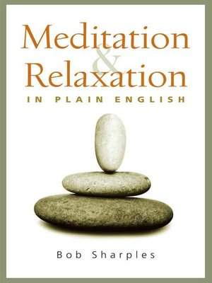 cover image of Meditation and Relaxation in Plain English