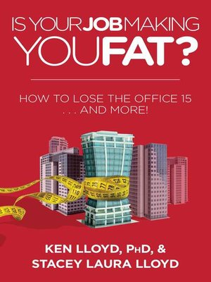 cover image of Is Your Job Making You Fat?