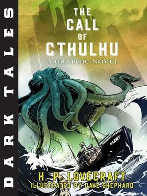 cover image of The Call of Cthulhu: A Graphic Novel