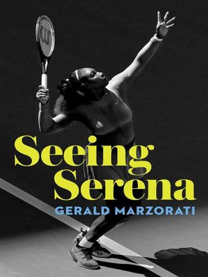 cover image of Seeing Serena